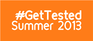 Students: Get Tested Summer 2013!